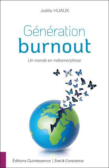 Génération burnout, un monde en métamorphose