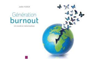 Génération burnout. Un monde en métamorphose J Huaux